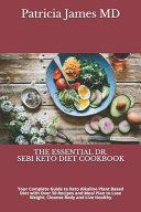 The Essential Dr  Sebi Keto Diet Cookbook