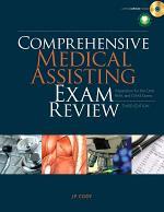 Comprehensive Medical Assisting Exam Review: Preparation for the CMA, RMA and CMAS Exams