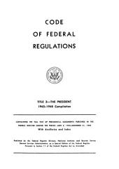 Code of federal regulations: The president