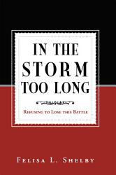 In The Storm Too Long PDF
