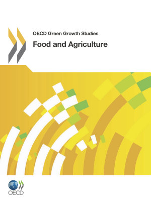 OECD Green Growth Studies Food and Agriculture PDF