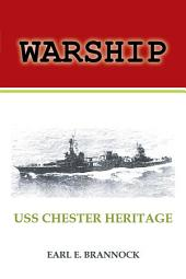 Warship: USS Chester Heritage