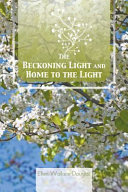 The Beckoning Light and Home to the Light