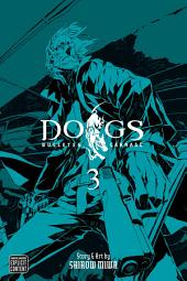 Dogs, Vol. 3: Bullets & Carnage