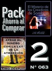 Pack Ahorra al Comprar 2 (Nº 063): Atrae el dinero con la ley de la atracción & El Misterio de los Creadores de Sombras