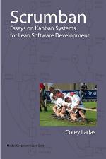 Scrumban - Essays on Kanban Systems for Lean Software Development