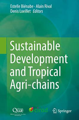 Sustainable Development and Tropical Agri chains