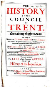 The History of the Council of Trent ...