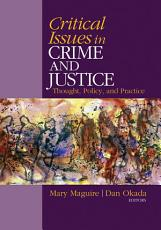 Critical Issues in Crime and Justice  Thought  Policy  and Practice PDF