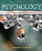 Psychology: Concepts and Applications: Edition 4