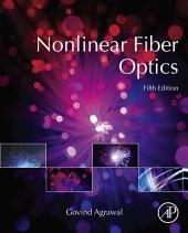 Nonlinear Fiber Optics: Edition 5