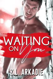 Waiting On You: A Brooklyn Love Story