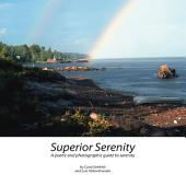 Superior Serenity: A Poetic and Photographic Guide to Serenity