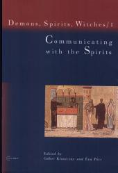 Communicating with the Spirits: Volume 1