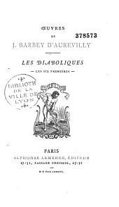 Les diaboliques: les six premières
