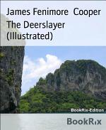 The Deerslayer (Illustrated)