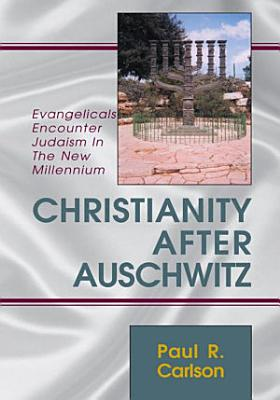 Christianity After Auschwitz PDF