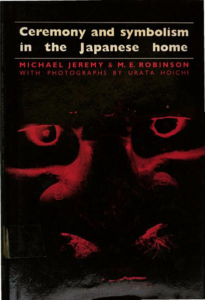 Ceremony and Symbolism in the Japanese Home