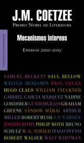 Mecanismos internos: Ensayos 2000-2005