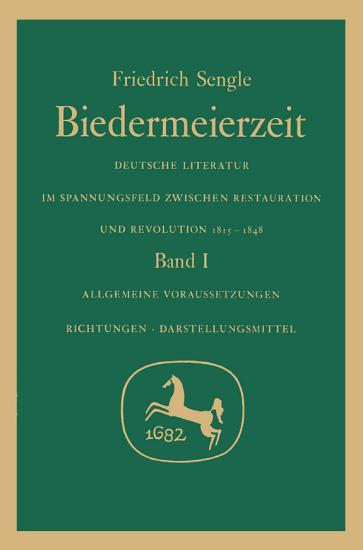 Biedermeierzeit  Band 1  Allgemeine Voraussetzungen  Richtungen  Darstellungsmittel  PDF
