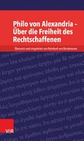 Philo von Alexandria       ber die Freiheit des Rechtschaffenen PDF