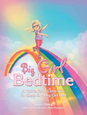 Big Girl Bedtime