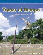 Tomar El Tiempo (Tracking Time) (Spanish Version) (Nivel 3 (Level 3))