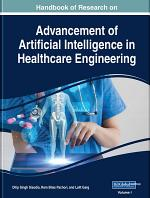 Handbook of Research on Advancements of Artificial Intelligence in Healthcare Engineering