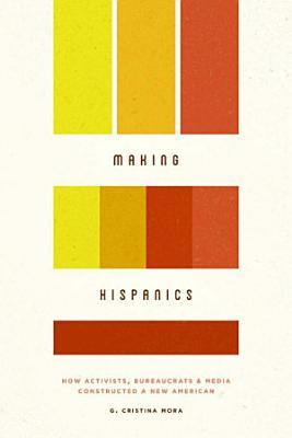 Making Hispanics