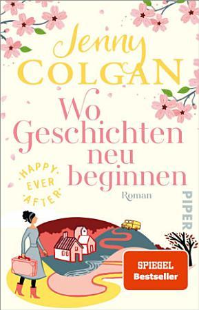 Happy Ever After     Wo Geschichten neu beginnen PDF