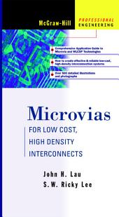 Microvias: For Low Cost, High Density Interconnects