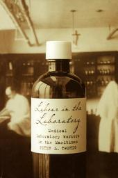 Labour in the Laboratory: Medical Laboratory Workers in the Maritimes, 1900-50