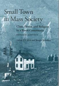 Small Town in Mass Society Book