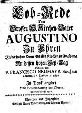 Lob-Rede Dem Grossen H. Kirchen-Vatter Augustino Zu Ehren