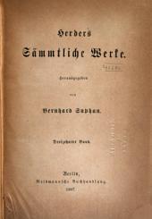 Herders sämmtliche werke: Herausgegeben, Band 13