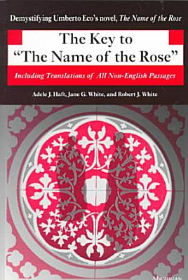 The Key to  The Name of the Rose