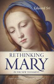 Rethinking Mary in the New Testament PDF