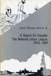 A Search for Equality: The National Urban League, 1910-1961
