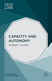 Capacity and Autonomy