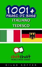 1001+ Frasi di Base Italiano - Tedesco