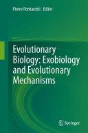 Evolutionary Biology: Exobiology and Evolutionary Mechanisms