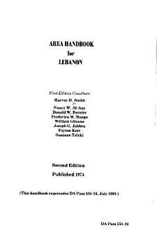 Area Handbook for Lebanon  Coauthors  Harvey H  Smith  and Others  PDF