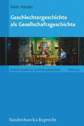 Geschlechtergeschichte als Gesellschaftsgeschichte: Ausgabe 2