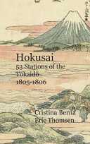 Hokusai 53 Stations of the Tōkaidō 1805-1806: Premium
