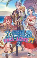 Why Shouldn't a Detestable Demon Lord Fall in Love?! Vol. 2 (light novel)