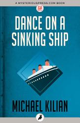 Dance On A Sinking Ship Book PDF