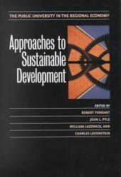 Approaches to Sustainable Development: The Public University in the Regional Economy