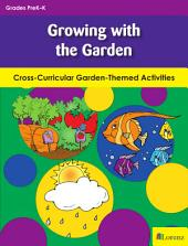 Growing with the Garden: Cross-Curricular Garden-Themed Activities