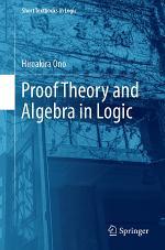 Proof Theory and Algebra in Logic