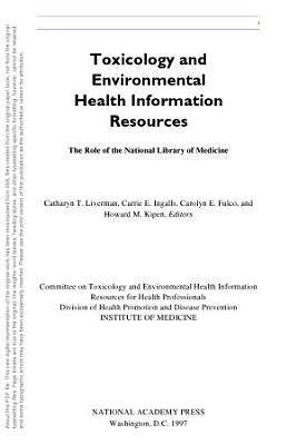 Toxicology and Environmental Health Information Resources